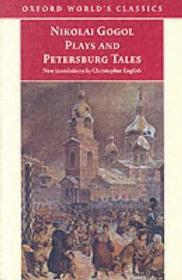 Nikolai Gogol Plays And Petersburg TalesGogol, Nikolai - Product Image