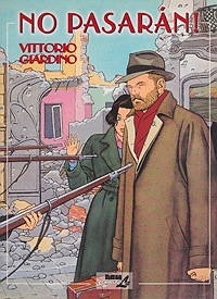 No Pasaran! Volume 1Giardino, Vittorio , Illust. by: Vittorio Giardino - Product Image