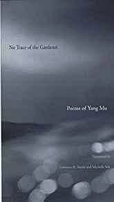 No Trace of the Gardener: Poems of Yang MuMu, Yang - Product Image