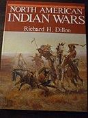 North American Indian WarsDillon, Richard H. - Product Image
