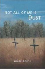 Not All Of Me Is DustLovell, Moira - Product Image