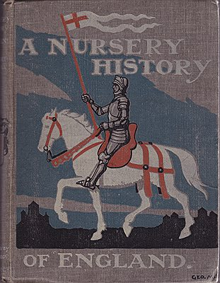 Nursery History of England, AO'Neill, Elizabeth , Illust. by: George  Morrow - Product Image
