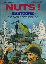 Nuts! Bastogne The Battle of the Bulge Vassaux, Willy and Pierre Lepage - Product Image