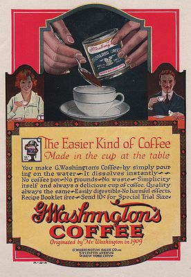 ORIG VINTAGE MAGAZINE AD/ 1919 G. WASHINGTON'S COFFEE ADillustrator- N/A - Product Image