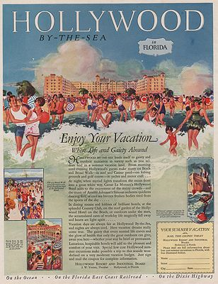 ORIG VINTAGE MAGAZINE AD/ 1926 HOLLYWOOD FLORIDA TRAVEL ADillustrator- N/A - Product Image