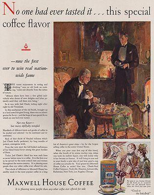 ORIG VINTAGE MAGAZINE AD/ 1927 MAXWELL HOUSE COFFEE ADillustrator- Pruett  Carter - Product Image