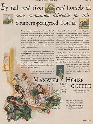 ORIG VINTAGE MAGAZINE AD/ 1930 MAXWELL HOUSE COFFEE ADillustrator- Henry  Raleigh - Product Image