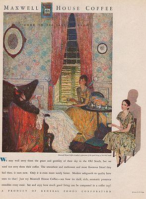 ORIG VINTAGE MAGAZINE AD/ 1931 MAXWELL HOUSE COFFEE ADillustrator- Harvey  Dunn - Product Image