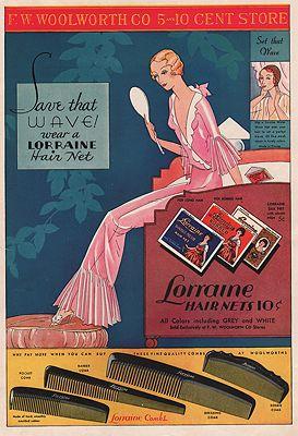 ORIG. VINTAGE MAGAZINE AD: 1932 LORRAINE HAIR NETS/F.W. WOOLWORTH CO. ADillustrator- N/A - Product Image