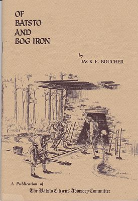 Of Batsto and Bog IronBoucher, Jack E.  - Product Image