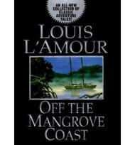 Off the Mangrove CoastL'Amour, Louis - Product Image