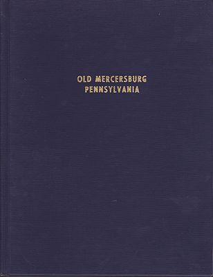 Old MercersburgOf Mercersburg Pennsylvania, Women's Club  - Product Image