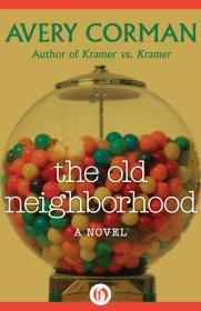 Old Neighborhood, The : A NovelCorman, Avery - Product Image