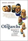 Oligarchs, The: Wealth And Power In The New RussiaHoffman, David - Product Image