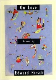 On Love: PoemsHirsch, Edward - Product Image
