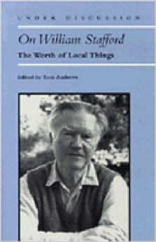 On William Stafford: The Worth of Local Things (Under Discussion)Andrews, Tom - Product Image