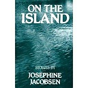 On the Island: New and Selected StoriesJacobsen, Josephine - Product Image