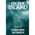 On the Island: New and Selected Storiesby: Jacobsen, Josephine - Product Image