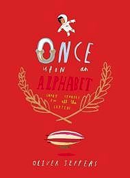 Once Upon an Alphabet - Short Stories for all the LettersJeffers, Oliver , Illust. by: Oliver Jeffers - Product Image