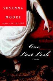 One Last Lookby: Moore, Susanna - Product Image