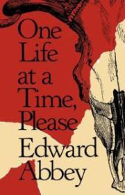 One Life at a Time, PleaseAbbey, Edward - Product Image