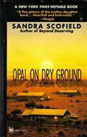 Opal on Dry GroundScofield, Sandra - Product Image