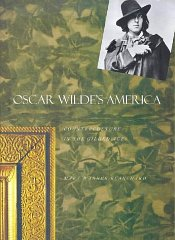 Oscar Wilde's America: Counterculture in the Gilded AgeBlanchard, Ms. Mary Warner - Product Image