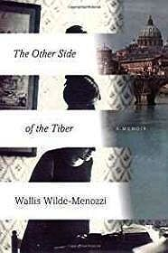 Other Side of the Tiber, The: Reflections on Time in ItalyWilde-Menozzi, Wallis - Product Image