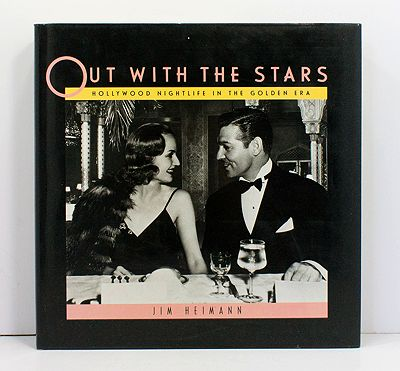 Out With the Stars: Hollywood Nightlife in the Golden EraHeimann, Jim - Product Image
