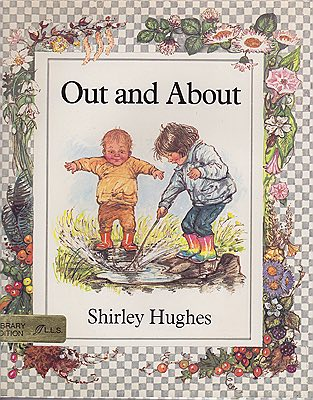 Out and AboutHughes, Shirley, Illust. by: Shirley  Hughes - Product Image