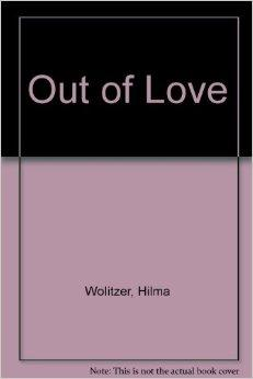 Out of LoveWolitzer, Hilma - Product Image