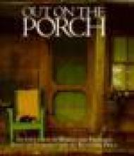 Out on the Porch: An Evocation in Words and PicturesPrice, Reynolds - Product Image