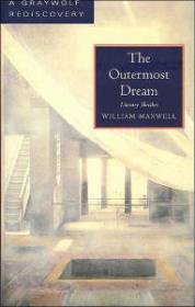 Outermost Dream, The : Literary SketchesMaxwell, William - Product Image