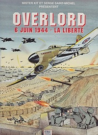 Overlord: 6 Juin 1944 - La LiberteSaint-Michel, Serge and Mister Kit, Illust. by: Mister  Kit - Product Image