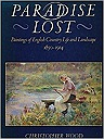 'PARADISE LOST, PAINTINGS OF ENGLISH COUNTRY LIFE AND LANDSCAPE, 1850 - 1914'WOOD, CHRISTOPHER - Product Image