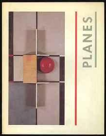PLANES: The planar dimension: Europe, 1912-1932Rowell, Margit - Product Image