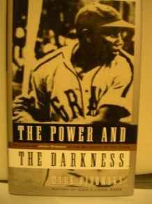 POWER AND THE DARKNESS: The Life of Josh Gibson in the Shadows of the GameRibowsky, Mark - Product Image