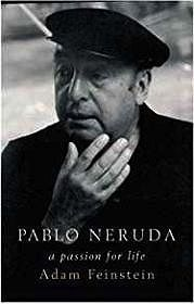 Pablo Neruda: A Passion for LifeFeinstein, Adam - Product Image
