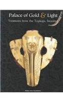 Palace of Gold and Light: Treasures from the Topkapi, IstanbulFoundation, Palace Arts - Product Image