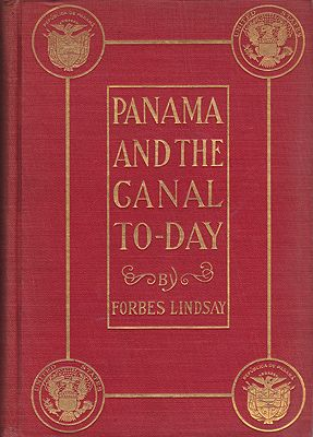 Panama and the Canal To-dayLindsay, Forbes - Product Image