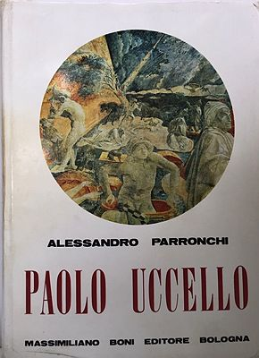 Paolo Uccello ITALIAN TEXT, INSCRIBEDParronchi, Alessandro - Product Image