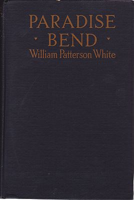 Paradise BendWhite, William Patterson, Illust. by: Ralph Pallen   Coleman - Product Image