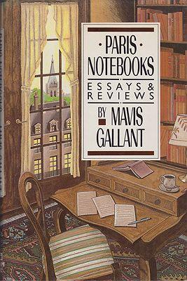 Paris Notebooks: Essays and ReviewsGallant, Mavis - Product Image
