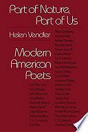 Part of Nature, Part of Us: Modern American PoetsVendler, Helen - Product Image