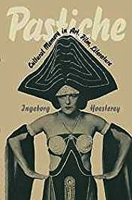 Pastiche: Cultural Memory in Art, Film, LiteratureHoesterey, Ingeborg - Product Image
