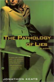 Pathology of Lies, TheKeats, Jonathon - Product Image