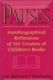 Pauses : autobiographical reflections of 101 creators of children's booksHopkins, Lee Bennett - Product Image