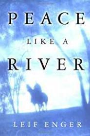 Peace Like a Riverby: Enger, Leif - Product Image