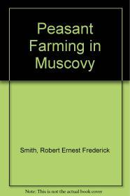 Peasant Farming in Muscovy Smith, R. E. F. - Product Image