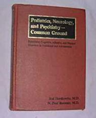 Pediatrics, Neurology and Psychiatry--Common Ground: Behavioral, Cognitive, Affective, and Physical Disorders in Childhood and AdolescenceHerskowitz, Joe - Product Image